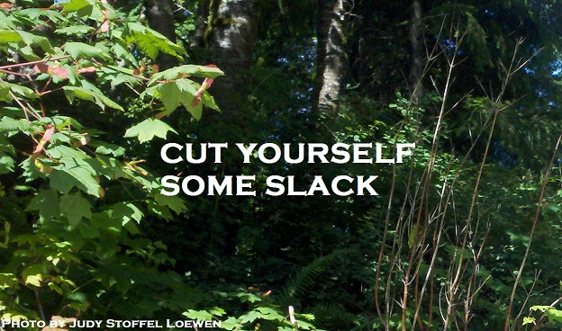Cut Yourself Some Slack