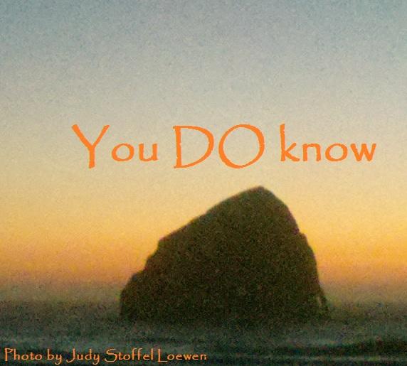 You DO know
