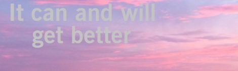 Things can and will get better