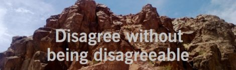 Disagree without being disagreeable
