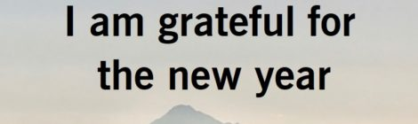 I am grateful for the new year