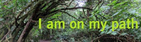 I am on my path