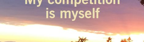 My competition is myself