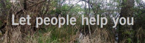 Let people help you