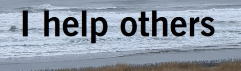 I help others