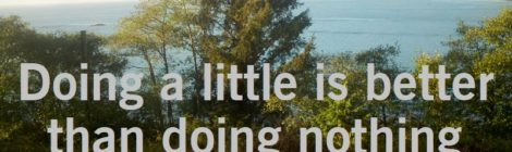 Doing a little is better than doing nothing